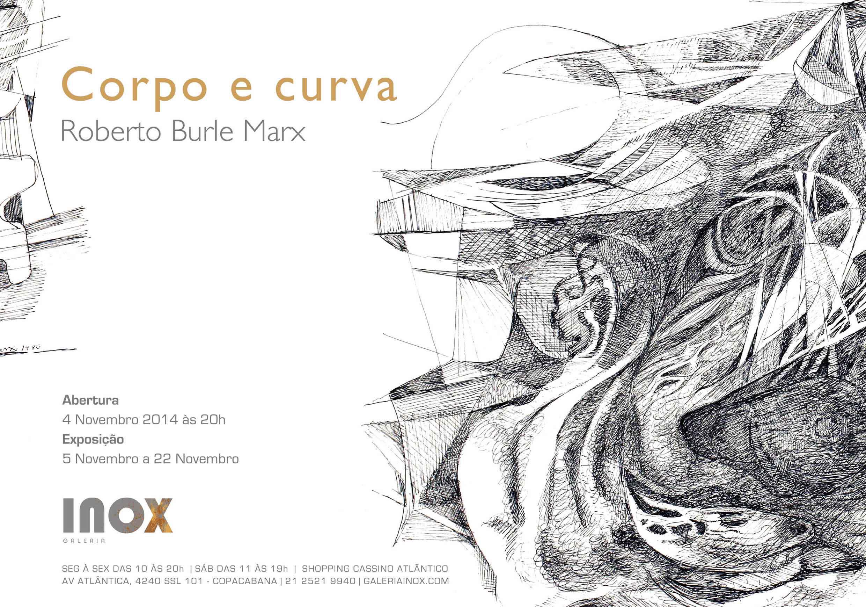 Roberto Burle Marx | Corpo e Curva | 4 de Novembro