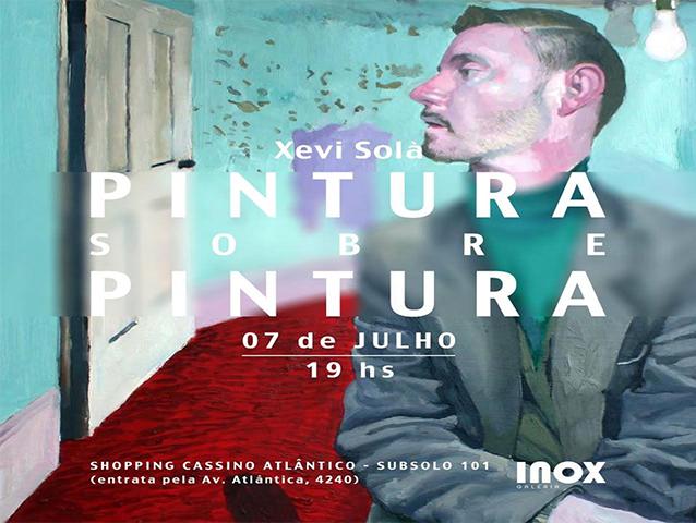 Xevi Solà | Pintura sobre pintura | 7 de Julho