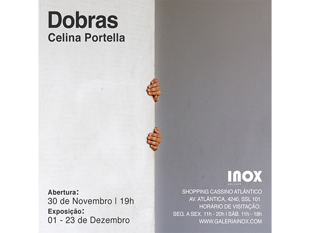 Celina Portella | Dobras | 30 de Novembro